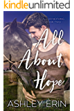 All About Hope (All or Nothing Book 2)