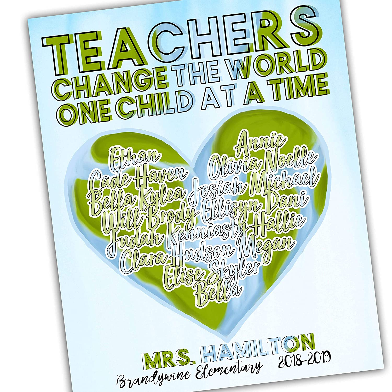Amazon Com Gift For Teacher Teachers Change The World Inspirational Quote For Teacher Students Names Teachers Who Love Teaching Personalized Classroom Art Unframed Poster Print Teacher Quotes Class Gift Handmade