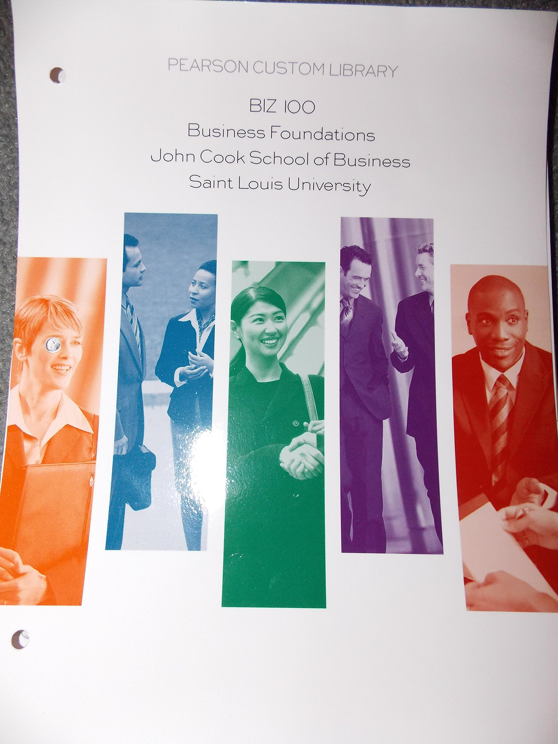 Download BIZ 100 Business Foundations John Cook School of Business Saint Louis University pdf epub