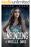 The Unbinding of Brielle Davis (Curse of the Veil Book 3)