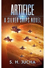 Artifice (The Silver Ships Book 12) Kindle Edition