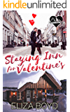 Staying Inn for Valentine's: A Clean Small Town Romance (True Love, AZ Book 1)