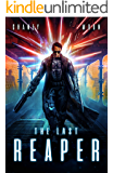 The Last Reaper: A Military Scifi Epic