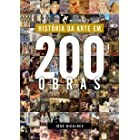 História da Arte em 200 Obras