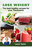 Lose Weight! The best healthy recipes for your Thermomix