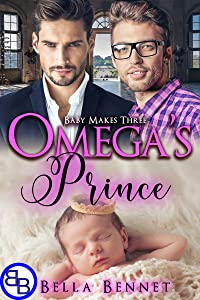 Omega's Prince: Mpreg MM Non-Shifter Omegaverse (Baby Makes Three Book 5)