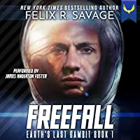 Freefall: A First Contact Hard Sci-Fi Series (Earth's Last Gambit, Book 1)