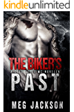 The Biker's Past: A Cold Steel Motorcycle Club Romance Novella