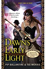 Dawn's Early Light: A Ministry of Peculiar Occurrences Novel Kindle Edition