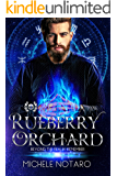 Rueberry Orchard (Beyond the Realm: Remember Book 1)