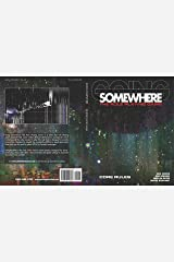 Going Somewhere: The Role Playing Game Kindle Edition