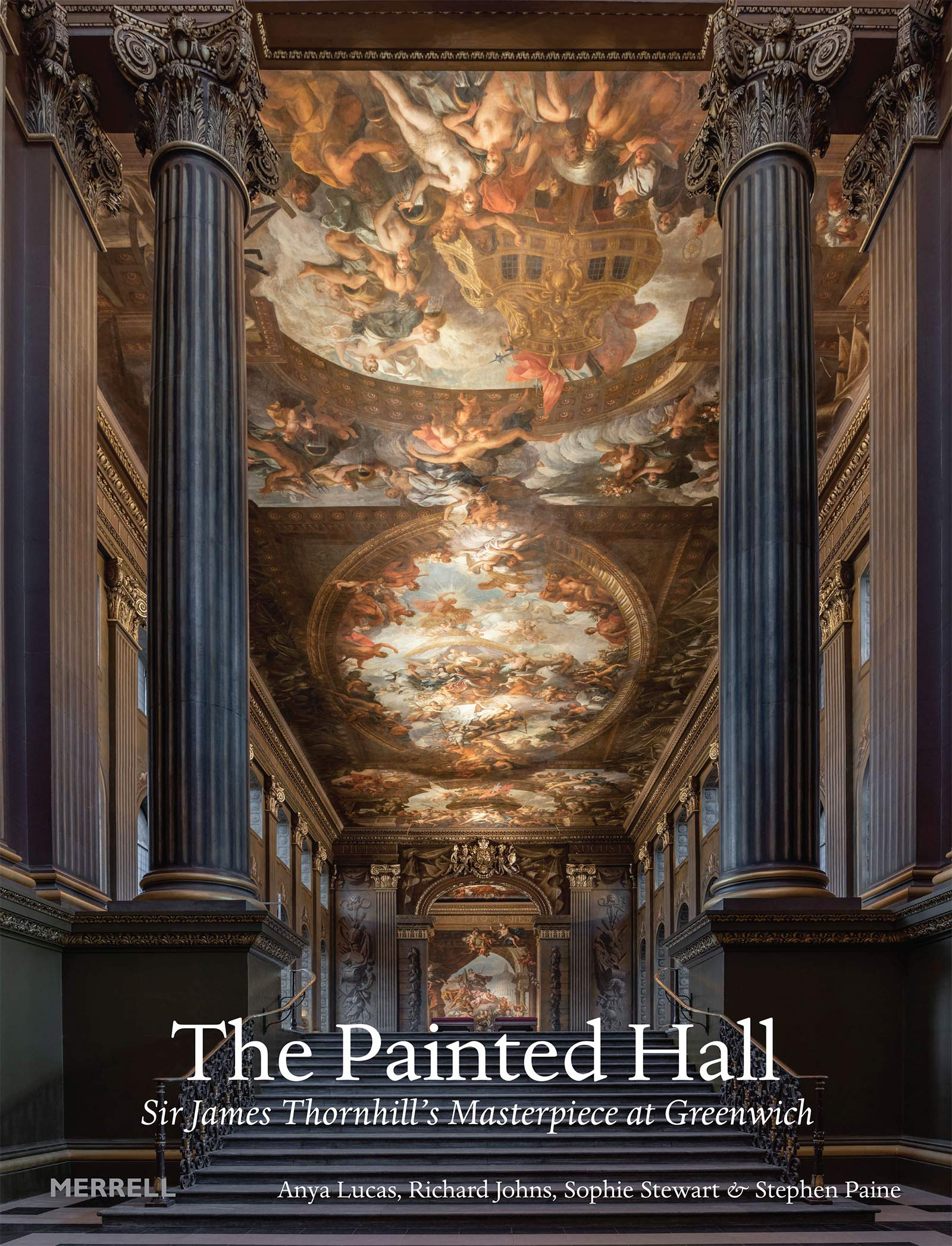 The Painted Hall Sir James Thornhill's Masterpiece at Greenwich ...