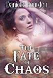 The Fate of Chaos (Fates Book 2)