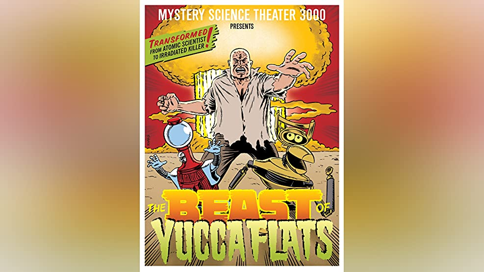 Mystery Science Theater 3000: The Beast Of Yucca Flats