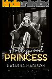 Hollywood Princess (Hollywood Royalty Book 2)