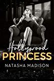 Hollywood Princess (Hollywood Royalty Book 2)