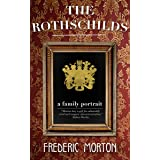 The Rothschilds: A Family Portrait