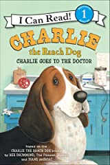 Charlie the Ranch Dog: Charlie Goes to the Doctor (I Can Read Level 1) Kindle Edition