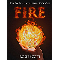 Fire (The Six Elements Book 1) (English Edition)