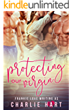 Protecting Our Virgin: A Reverse Harem Romance