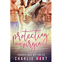 Protecting Our Virgin: A Reverse Harem Romance (English Edition)