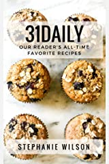 31Daily: Our Reader's All-Time Favorite Recipes Kindle Edition