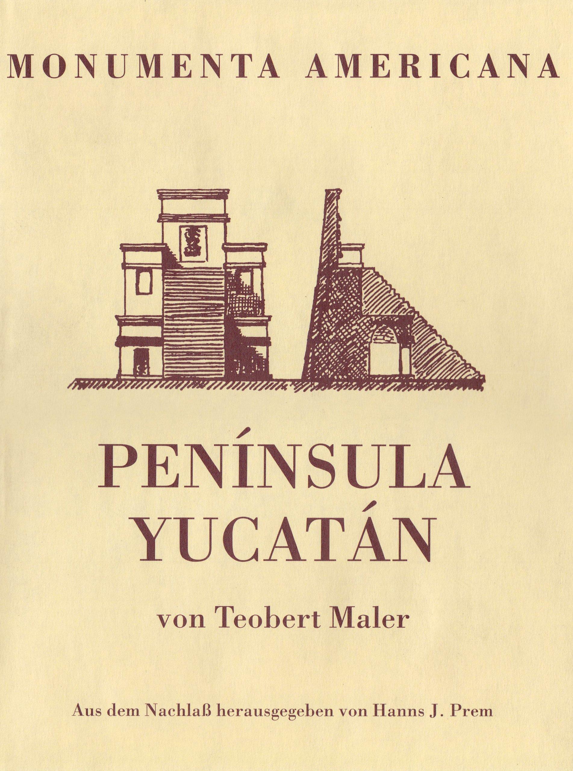 Península Yucatan (Monumenta American)