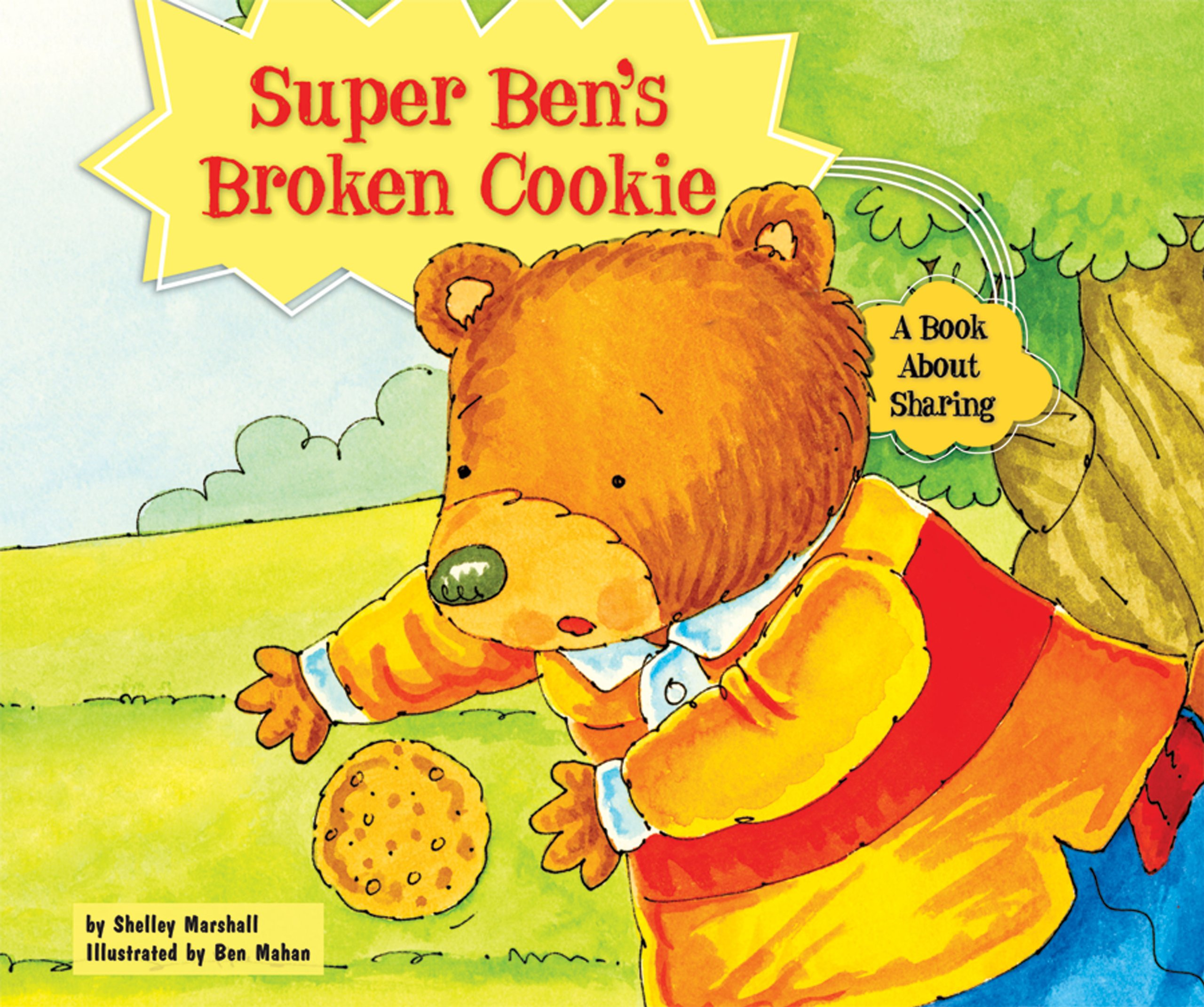 Read Online Super Ben's Broken Cookie: A Book About Sharing (Character Education With Super Ben and Molly the Great) PDF