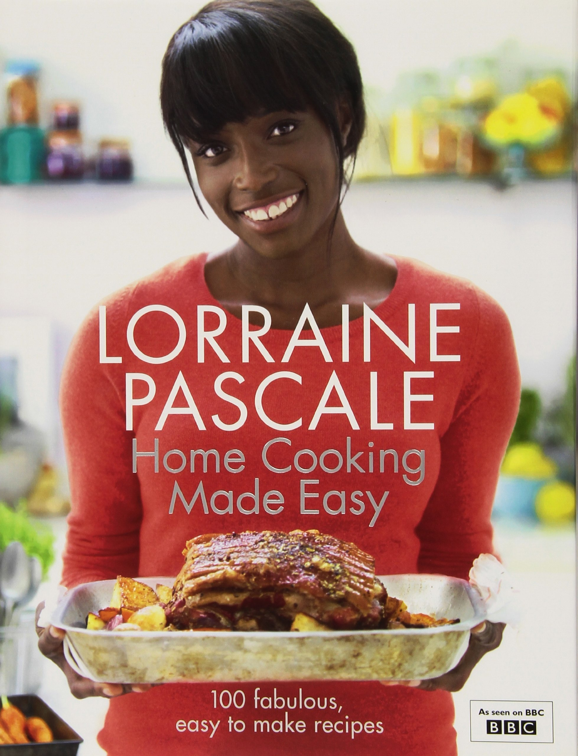 Home cooking made easy amazon lorraine pascale home cooking made easy amazon lorraine pascale 8601300020211 books forumfinder Choice Image