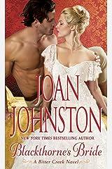 Blackthorne's Bride: A Bitter Creek Novel Kindle Edition