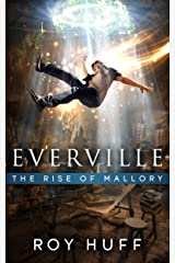 Everville: The Rise of Mallory Kindle Edition
