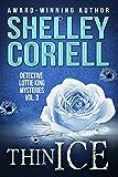 Thin Ice: Detective Lottie King Mysteries, Vol. 3