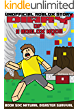 Diary of a Roblox Noob: Natural Disaster Survival (Roblox Noob Diaries Book 6)