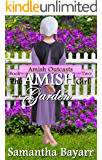 The Amish Girl and her Garden: Christian Romance Suspense (Amish Outcasts Book 2)