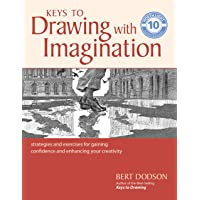 Dodson, B: Keys to Drawing with Imagination: Strategies and Exercises for Gaining Confidence and Enhancing Your…