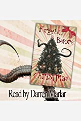 Fright Before Christmas: 13 Tales of Holiday Horrors Audible Audiobook