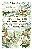 The Dun Cow Rib: A Very Natural Childhood