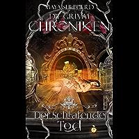 Der Schlafende Tod (Die Grimm-Chroniken 3) (German Edition)