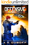 Offensive (Mindspace Book 3): A Cadicle Space Opera Adventure