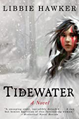 Tidewater: A Novel Kindle Edition
