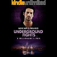 Underground Fights: A Millionaire's Pain (Underground Fights Serie 2)