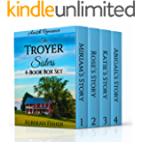 The Troyer Sisters Series - Amish Romance: 4-Book Box Set