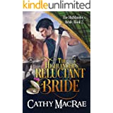 The Highlander's Reluctant Bride: A Scottish Medieval Romance (The Highlander's Bride series Book 2)