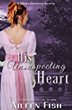 His Unsuspecting Heart (Danby Summons Book 4)