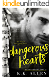 Dangerous Hearts: A Rock Star Romance (A Stolen Melody Duet Book 1)