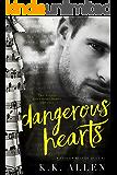 Dangerous Hearts (A Stolen Melody Duet Book 1)