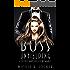 Boss Unyielding: A Secret Baby Office Romance (The Boss Series Book 1)