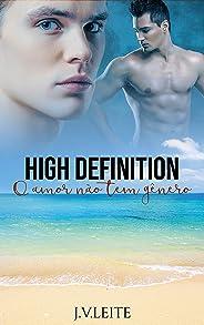 High Definition - O amor não tem gênero (Duologia HD Livro 1)