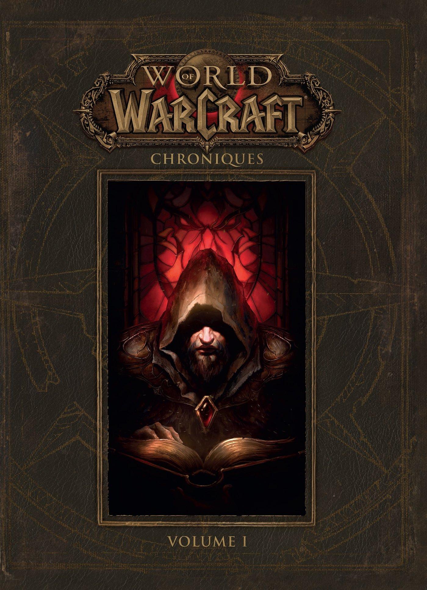 Amazon Fr World Of Warcraft Chroniques Volume 1 Chris