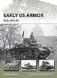 Early US Armor: Tanks 1916-40 (New Vanguard)